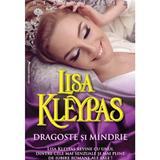 Dragoste Si Mandrie - Lisa Kleypas, editura Miron