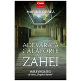 Adevarata calatorie a lui Zahei - Marius Oprea, editura Corint