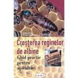 Cresterea reginelor de albine - Gilles Fert, Klaus Nowottnick, editura Mast