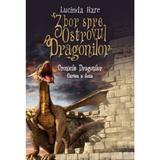 Zbor spre Ostrovul Dragonilor - Lucinda Hare, editura Litera