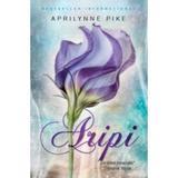 Aripi - Aprilynne Pike, editura Litera