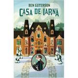 Casa de iarna - Ben Guterson, editura Humanitas