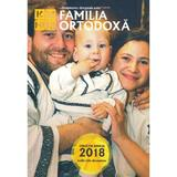 Familia Ortodoxa - Colectia anului 2018 (iulie-decembrie), editura Familia Ortodoxa