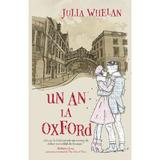 Un an la Oxford - Julia Whelan, editura Rao