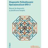 Diagnostic psihodinamic Operationalizat Opd-2, editura Trei