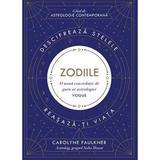 Zodiile - Carolyne Faulkner, editura Lifestyle