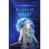 Ecuatia Faust - Ovidiu Petcu, editura Berg