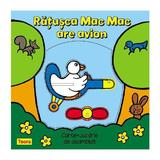 Ratusca Mac Mac are avion, editura Teora