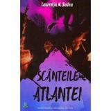 Scanteile Atlantei. Embers of Atlanta - Laurentiu M. Badea, editura Berg