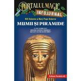 Portalul magic. infojurnal. mumii si piramide - mary pope osborne