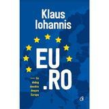 EU.RO - Klaus Iohannis, editura Curtea Veche