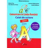 Comunicare in limba romana - Clasa 1 - Caiet de scriere (model P) - Mihaela Serbanescu, editura Tiparg