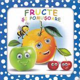 Fructe si pomusoare (bulinele vesele), editura Biblion