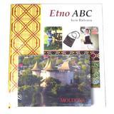 Etno ABC Moldova - Iurie Raileanu, editura Chisinau
