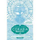 Corabia magiei (Seria Corabiile insufletite  partea I) autor Robin Hobb, editura Nemira