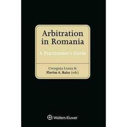 Arbitration in romania - crenguta leaua, flavius a. baias