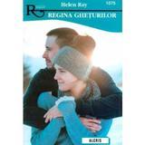 Regina gheturilor - Helen Ray, editura Alcris