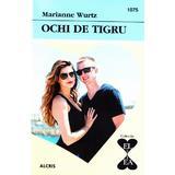 Ochi de tigru - Marianne Wurtz, editura Alcris