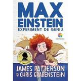 Max Einstein, experiment de geniu - James Patterson, Chris Grabenstein
