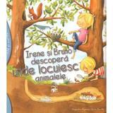 Irene si Bruno descopera unde locuiesc animalele - Alejandro Algarra, Rocio Bonilla