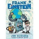 Frank Einstein si Bioactiunea - Jon Scieszka, editura Pandora