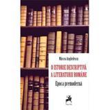 O istorie descriptiva a literaturii romane. Epoca premoderna - Mircea Anghelescu, editura Tracus Arte