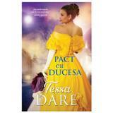 Pact cu ducesa - Tessa Dare, editura Litera