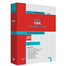 Codul civil si legislatie conexa 2019. Editie Premium - Dan Lupascu, editura Universul Juridic