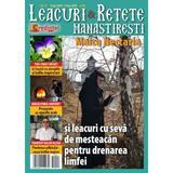 Leacuri si retete manastiresti nr.27 10 aprilie 2019 - 10 iunie 2019