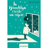 In Brooklyn creste un copac - Betty Smith, editura Grupul Editorial Art