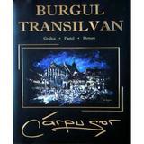 Burgul Transilvan - Ovidiu Carpusor