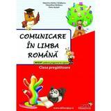 Comunicare in limba romana clasa pregatitoare culegere - valentina stefan-caradeanu