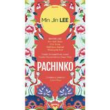 Pachinko autor Min Jin Lee, editura Nemira