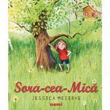 Sora cea mica (ed. 2019) autor Jessica Meserve, editura Nemi