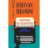 Anonima de miercuri (ed. 2019) autor Rodica Ojog-Brasoveanu, editura Nemira