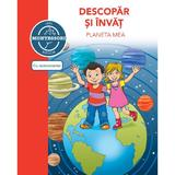 Descopar si invat planeta mea - dupa metoda montessori, editura Didactica Publishing House