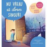 Nu vreau sa dorm singur!, editura Didactica Publishing House