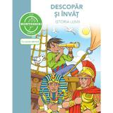 Descopar si invat istoria lumii - dupa metoda montessori, editura Didactica Publishing House