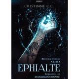 Ephialte - recviem pentru alisia & cosmarul lui maximilian novac - cristinne c.c., editura Quantum
