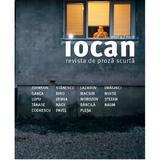Iocan - Revista de proza scurta Anul 4, Nr.9, editura Vellant