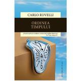 Ordinea timpului - Carlo Rovelli, editura Humanitas