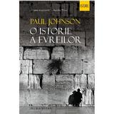 O istorie a evreilor ed.2 - Paul Johnson, editura Humanitas