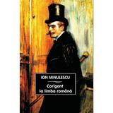 Corigent la limba romana - Ion Minulescu, editura Tana