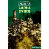 Castelul Eppstein - Alexandre Dumas, editura Paralela 45