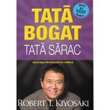 Tata bogat, tata sarac. Ed 5 - Robert T. Kiyosaki, editura Curtea Veche