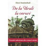 De la Urali la Ceruri - Eleni Hatzimihail, editura Egumenita
