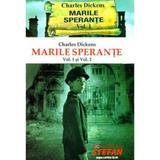 Marile sperante(vol.I+II) autor Charles Dickens editura Stefan