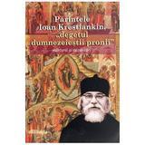 Parintele Ioan Krestiankin, degetul dumnezeiestii pronii. Marturii si cuvantari, editura Doxologia