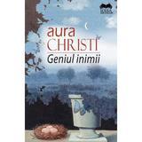 Geniul inimii - Aura Christi, editura Ideea Europeana