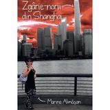 Zgarie-norii din Shanghai - Marina Almasan, editura Corint